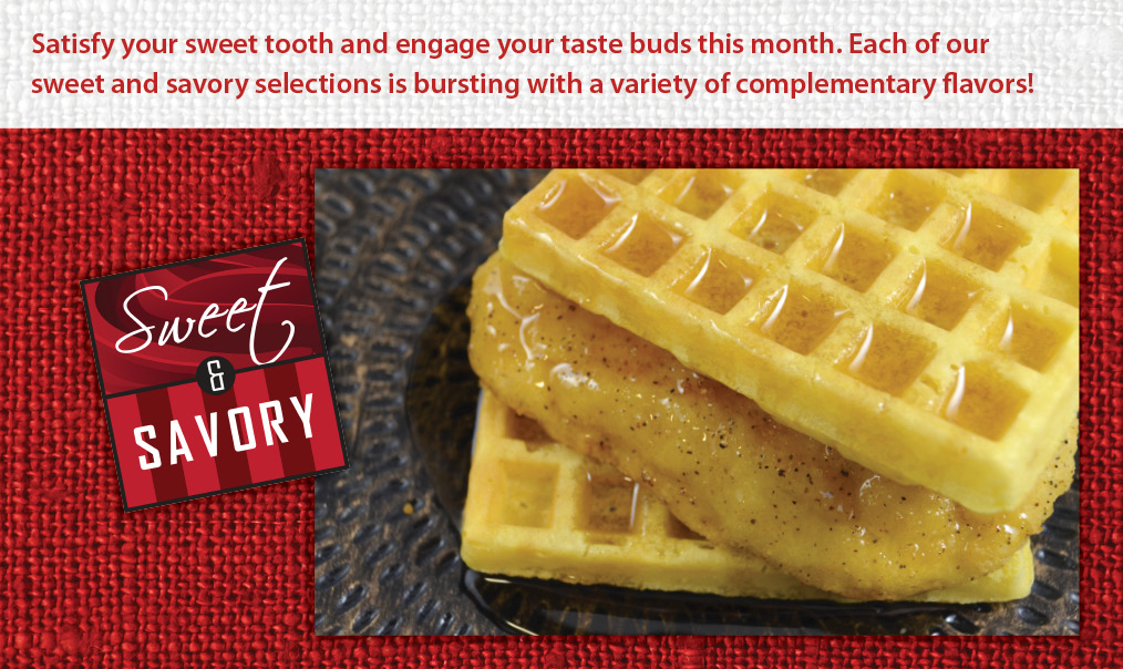 Sweet and Savory Promotion - February 2014