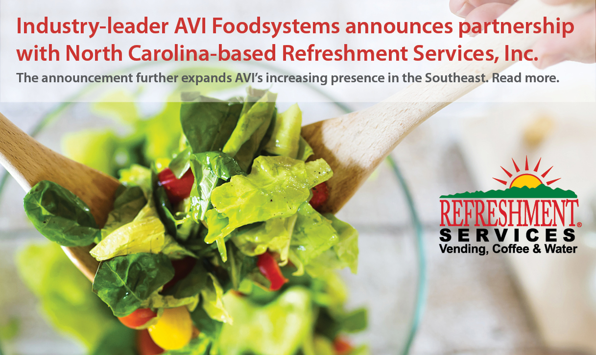 AVI Foodsystems announces expanded partnership with North Carolina based Refreshment Services, Inc.